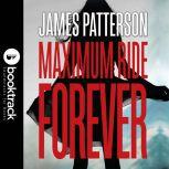 School's Out--Forever A Maximum Ride Novel: Booktrack Edition, James Patterson