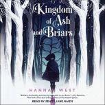 Kingdom of Ash and Briars, Hannah West