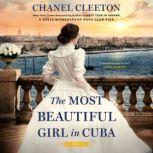 The Most Beautiful Girl in Cuba, Chanel Cleeton