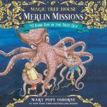 Magic Tree House #39: Dark Day in the Deep Sea, Mary Pope Osborne