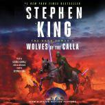 The Dark Tower V Wolves of the Calla, Stephen King