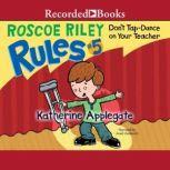 Don't Tap Dance On Your Teacher, Katherine Applegate