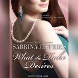 What the Duke Desires, Sabrina Jeffries