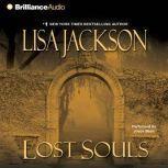 Lost Souls, Lisa Jackson
