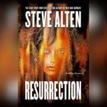 Resurrection, Steve Alten
