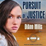 Pursuit of Justice, DiAnn Mills