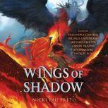 Wings of Shadow, Nicki Pau Preto