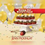 Dying for Devil's Food, Jenn McKinlay