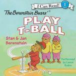 The Berenstain Bears Play T-Ball, Jan Berenstain