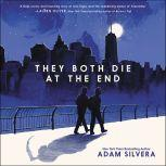 They Both Die at the End, Adam Silvera