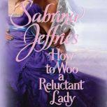 How to Woo a Reluctant Lady, Sabrina Jeffries