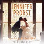 Searching for Beautiful, Jennifer Probst