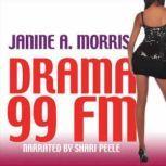 Drama 99 FM, Janine Morris