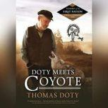 Doty Meets Coyote, Thomas Doty