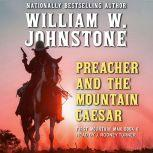 Preacher and The Mountain Caesar, William W. Johnstone