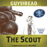 Guys Read: The Scout A Short Story from Guys Read: Other Worlds, D. J. MacHale