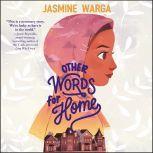 Other Words for Home, Jasmine Warga