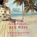 The Last Train to Key West, Chanel Cleeton