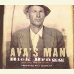 Ava's Man, Rick Bragg