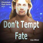 Don't Tempt Fate, Lisa Oliver