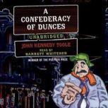 A Confederacy of Dunces, John Kennedy Toole