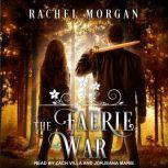 The Faerie War, Rachel Morgan