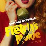 Fletch's Moxie, Gregory Mcdonald