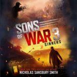 Sons of War 3: Sinners, Nicholas Sansbury Smith