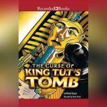 Curse of King Tut's Tomb, Michael Burgan
