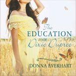 The Education of Dixie Dupree, Donna Everhart