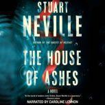 The House of Ashes, Stuart Neville