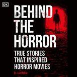 Behind the Horror True Stories That Inspired Horror Movies, Dr. Lee Mellor