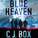 Blue Heaven, C. J. Box