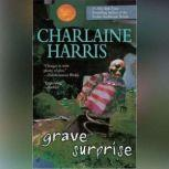 Grave Surprise, Charlaine Harris
