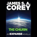 The Churn: An Expanse Novella, James S. A. Corey