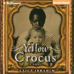 Yellow Crocus, Laila Ibrahim