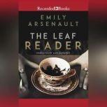 The Leaf Reader, Emily Arsenault