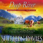 Deep River, Shirleen Davies