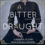 A Bitter Draught, Sabrina Flynn