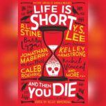 Life is Short and Then You Die Mystery Writers of America Presents First Encounters with Murder, Kelley Armstrong