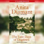 The Last Days of Dogtown, Anita Diamant