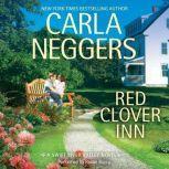 Red Clover Inn (Swift River Valley, #7), Carla Neggers