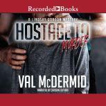 Hostage to Murder, Val McDermid