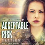 Acceptable Risk, Lynette Eason