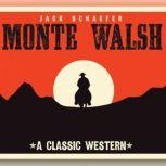 Monte Walsh, Jack Warner Schaefer