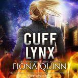 Cuff Lynx, Fiona Quinn