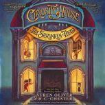 Curiosity House: The Shrunken Head, Lauren Oliver