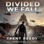 Divided We Fall #1, Trent Reedy