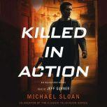 Killed in Action An Equalizer Novel, Michael Sloan