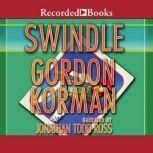 Swindle, Gordon Korman